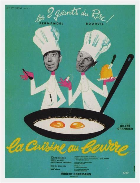 cuisine au beurre la cuisine au beurre 1963 unifrance