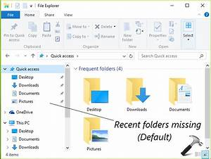 [How To] Restore Or Add Recent Folders To Windows 10 File ...