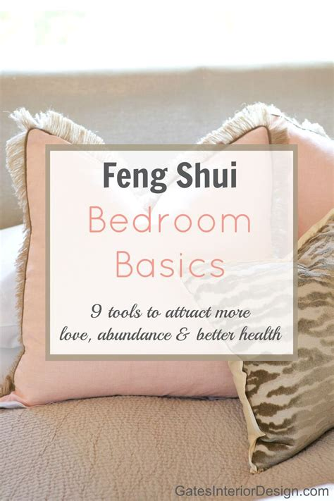 Feng Shui In Bedroom To Attract by Feng Shui Bedroom Basics Gates Interior Design New