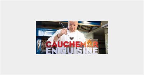 cauchemar en cuisine en replay cauchemar en cuisine philippe etchebest à blagnac sur m6