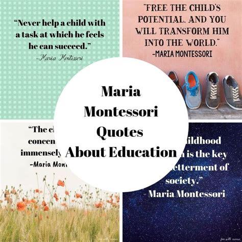 beloved maria montessori quotes fun  mama