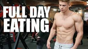 FULL DAY OF EATING FOR GAINING LEAN MUSCLE MASS ...