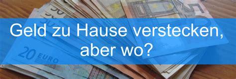 Wo Geld Verstecken by Geld Zu Hause Verstecken Mein Geld