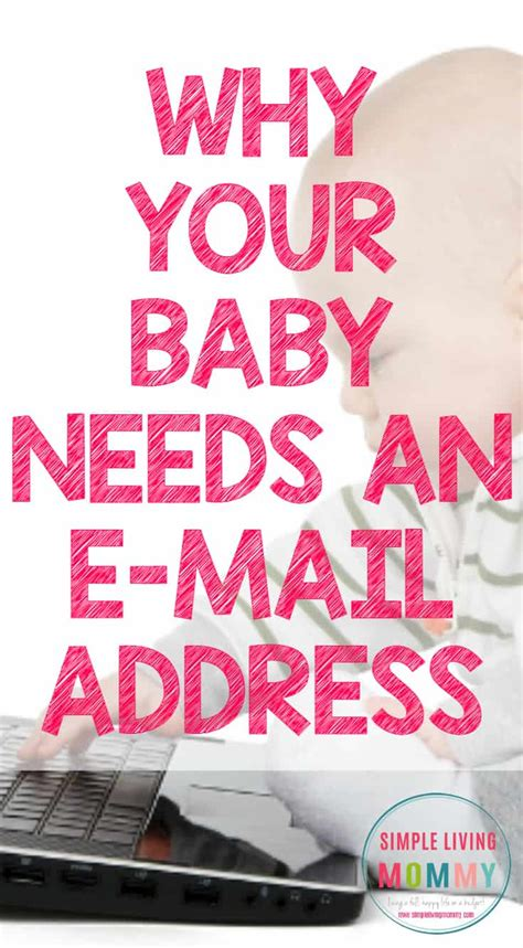 why your baby needs an e mail address simple living