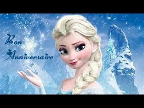 joyeux anniversaire reine des neiges joyeux anniversaire c 233 lia musica movil musicamoviles