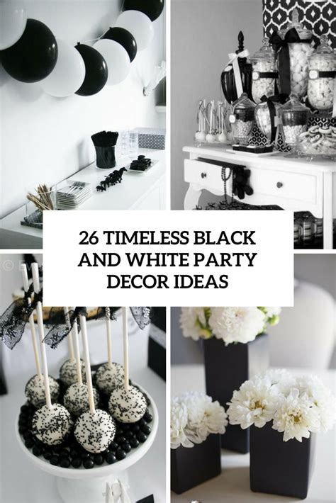 timeless black  white party ideas shelterness