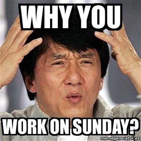 Funny Sunday Memes - 25 best ideas about sunday meme on pinterest rest day meme lazy meme and i quit meme