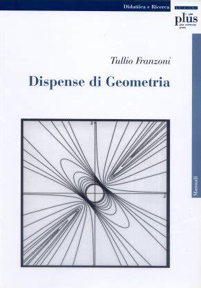 dispense geometria vendita libri pisauniversitypress it