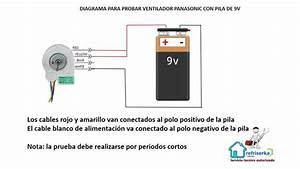 Como Probar Ventilador Panasonic De 9 75v