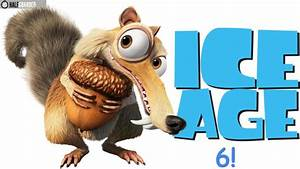 Ice Age 6   2019   Movie Trailer, Rumors, Release Date ...