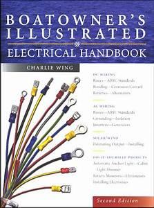 Boatowner U0026 39 S Illustrated Electrical Handbook  Dc Wiring  Ac