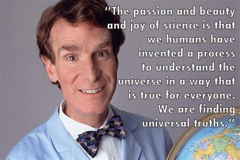 Bill Nye Quotes 21 Bill Nye Quotes To Inspire You