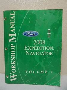 2008 Ford Expedition Lincoln Navigator Workshop Manual Volume 1
