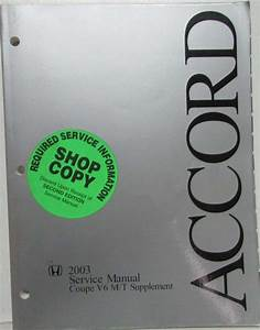 2003 Honda Accord V6 M  T Service Shop Repair Manual Supplement