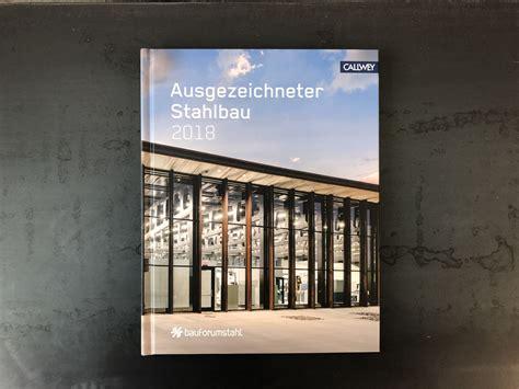 Ausgezeichneter Stahlbau 2018 by S2lab 20190109 Stahlbau Publikation