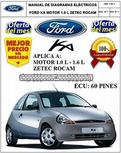 Manual Diagramas Electricos Ford Ka 1 6l Zetec Rocam 03
