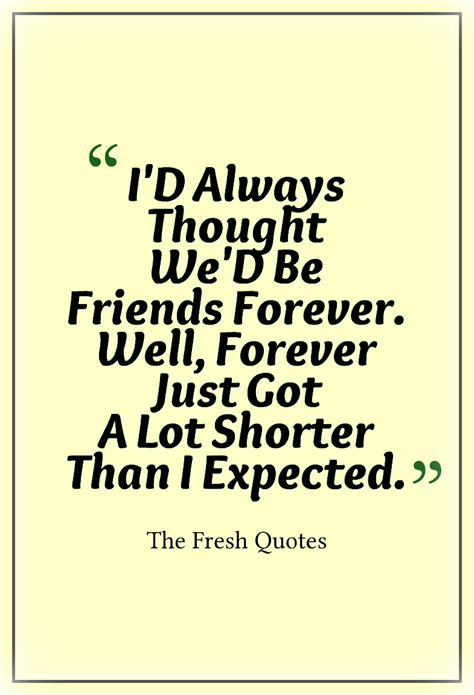 Dont Be Sad If You Friends Because Later There Will Definitely Beautiful Goodbye Quotes Farewell My Friend Thefreshquotes