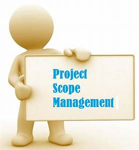 Project Scope management – an overview | TestingBrain