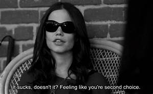 pretty little liars quote tumblr sad A blind second choice ...