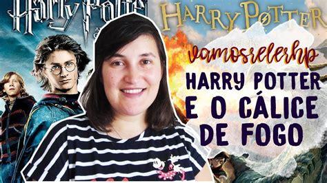 Harry potter e o cálice de nevoeiro acontecem durante uma batalha entre as forças do bem e do mal. #VAMOSLERHP   HARRY POTTER E O CÁLICE DE FOGO (CONTÉM SPOILERS) - YouTube