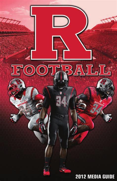 ISSUU - 2012 Rutgers Football Media Guide by Rutgers Athletics