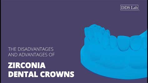 zirconia dental crowns disadvantages  advantages