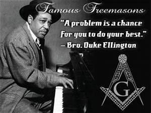 Famous Freemaso... Famous Duke Ellington Quotes