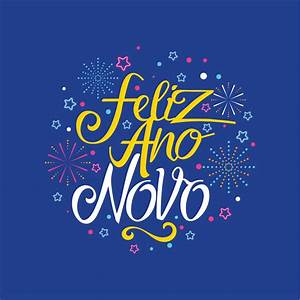 Party Invitation Language Feliz Ano Novo Hand Lettering With Star And Fireworks