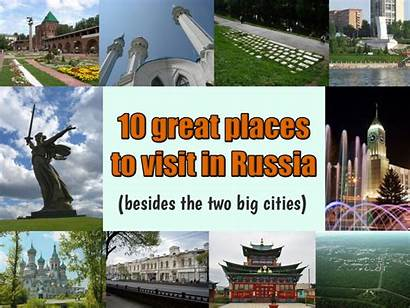 Russia Places Visit Cities Travel Besides Flares