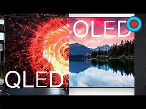 Qled Vs Oled : qled vs oled explained ces 2017 youtube ~ Eleganceandgraceweddings.com Haus und Dekorationen
