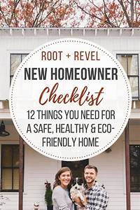 New Homeowner Checklist  12 Things You Need For A Safe  Healthy   Eco