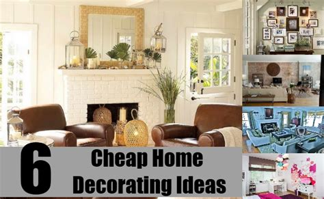home interior decorating tips 6 cheap home decorating ideas simple and cheapest way to