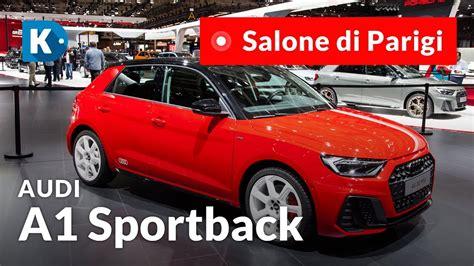 Audi A1 Interni by Audi A1 2018 Tutta Nuova Ma Gli Interni