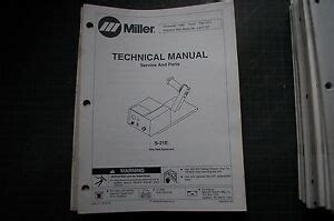 miller welder s21e wire feed weld owner service repair parts manual book tig mig