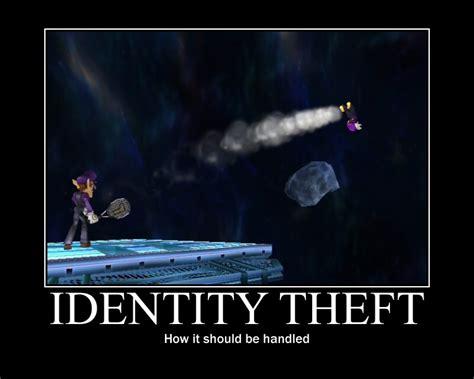 Identity Theft Meme - identity theft poster by mephonix on deviantart