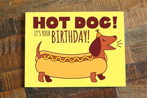 funny birthday card hot dog dachshund card dog etsy