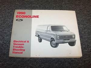1990 Ford Econoline E150 E250 E350 Electrical Wiring