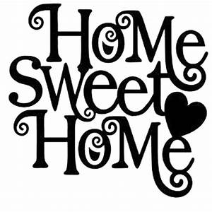 home sweet home die cut vinyl decal pv1004 car truck With decal lettering styles