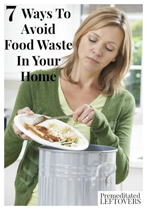 7 Ways To Reduce Food Waste At Home