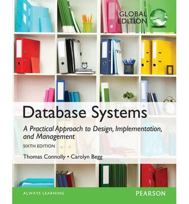 database systems design implementation and management database systems a practical approach to design