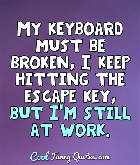 work quotes cool funny quotes