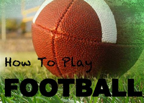 How To Play American Football For Beginners Howtheyplay
