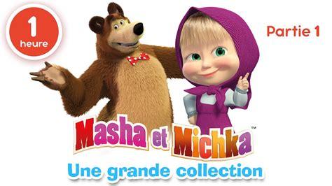 masha et michka une grande collection de dessins anim 233 s partie 1 60 min pour enfants en