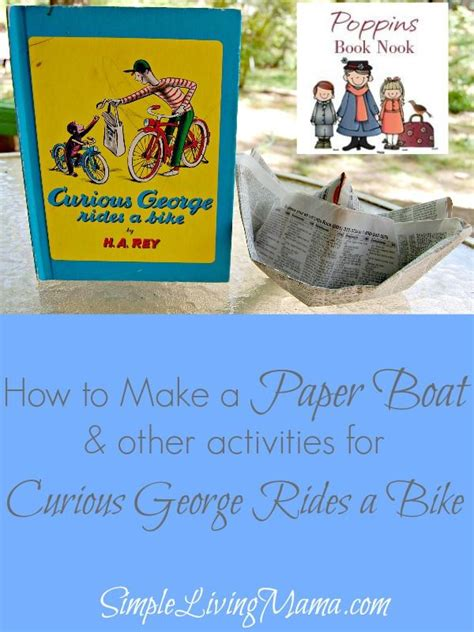How To Make A Paper Boat Curious George by How To Make A Paper Boat Curious George Rides A Bike