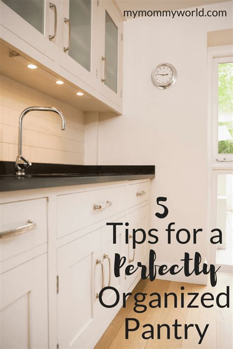 5 Tips For A Perfectly Organized Pantry