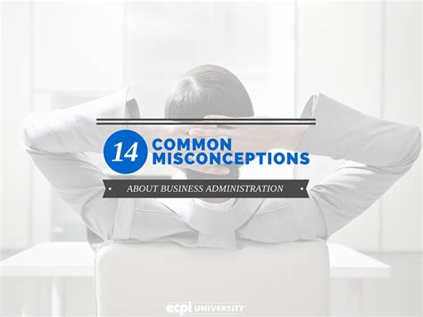 common misconceptions  business administration