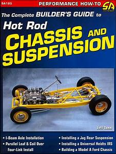 Guide To Hot Rod Chassis And Suspension