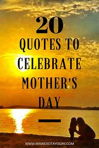 Minnesota Yogini - 20 Quotes to Celebrate Mother's Day ...