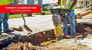 Trench Compaction  Backfilling Methods  U2013 Tomahawk Power