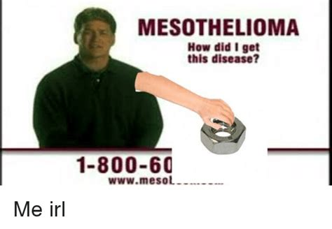 Mesothelioma How Did I Get This Disease? 1-800-60 Wwwmesol